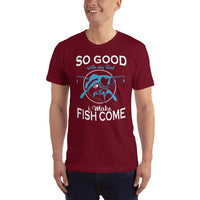 So Good With My Rod  T-Shirt 14 Colors