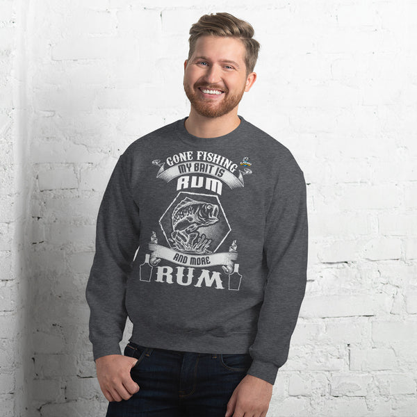 Gone Fishing My Bait Is Rum Sweatshirt 10 Colors