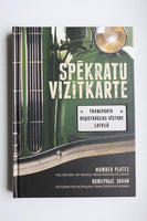 Book about history of vechicle registration in Latvia. 192 pages, English,Latvian & Russian language