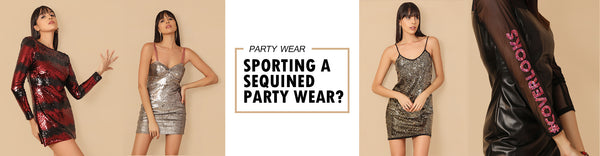 Sporting A Sequined Party Wear? Understanding Fundamental Rules & How To Break Free