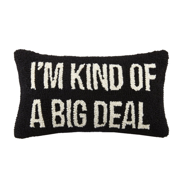 I'm Kind of A Big Deal Throw Pillow (Black/White)