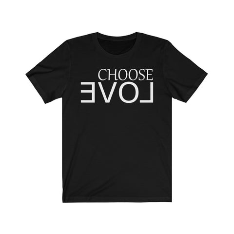 CHOOSE LOVE Unisex Jersey Short Sleeve Tee