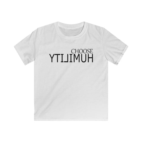 CHOOSE HUMILITY Kids Softstyle Tee