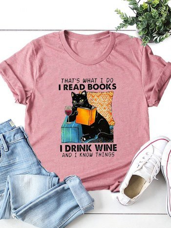 That's what i do i read books i drink wine and i know things Tee