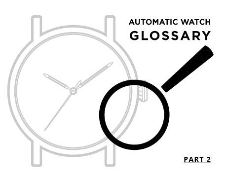 Common Watch Terms You Should Know [Part 2]