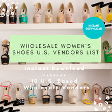 Load image into Gallery viewer, 10 Shoe Vendors Women Wholesale - US Based ONLY | Women shoes wholesale, women shoe vendor list, shoe vendors, vendor list, wholesale shoes