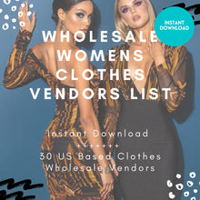 Load image into Gallery viewer, Clothing Vendor List 30 US Based Vendors | Trendy Wholesale Clothing Vendors | Wholesale Women Clothes Vendors Resellers | Instant Download