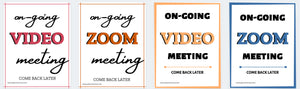 Video Meeting Signs - Printable Signs, Zoom Meeting, work from home Meeting Sign, Do not disturb sign, printable zoom sign, instant download