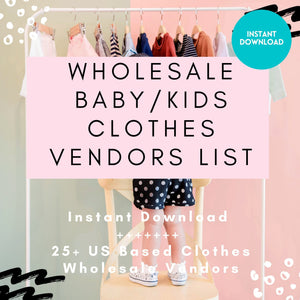 Baby Kids Clothes Wholesale Vendor List US Based ONLY | 25+ Kids Clothes Instant Download | Boys Infant and Girls Clothes Wholesale