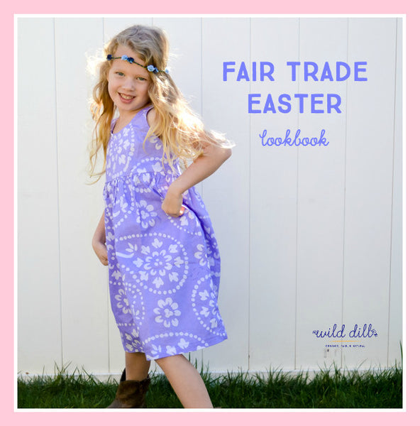 Fair Trade Easter Lookbook
