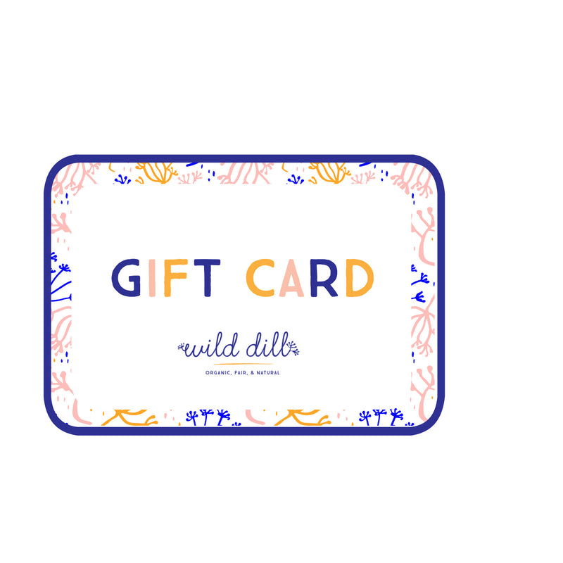 Gift Card,Wild Dill  - Wild Dill