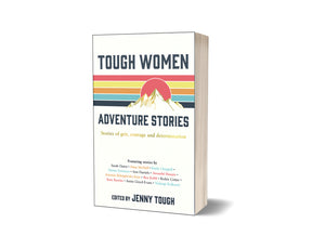 Tough Women Adventure Stories Book