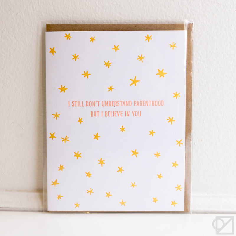 Believe In You Parenthood Card
