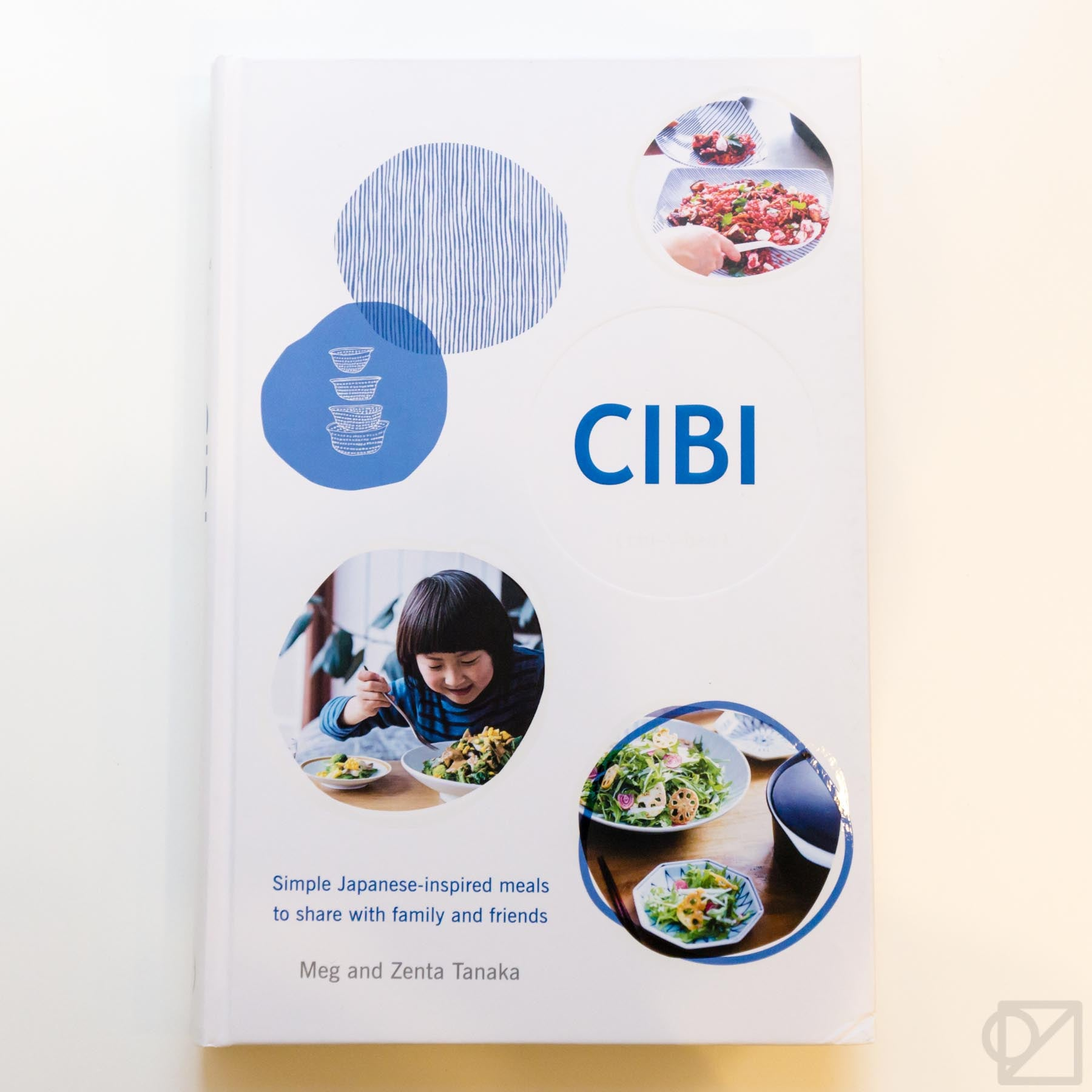 Cibi: Simple Japanese-Inspired Meals to Share With Family and Friends
