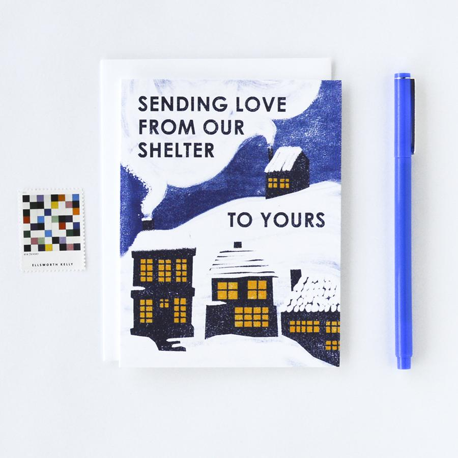 From Our Shelter to Yours Letterpress Card