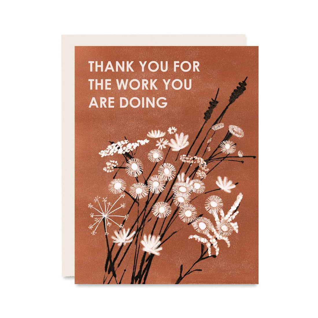 Thank You For The Work Letterpress Card