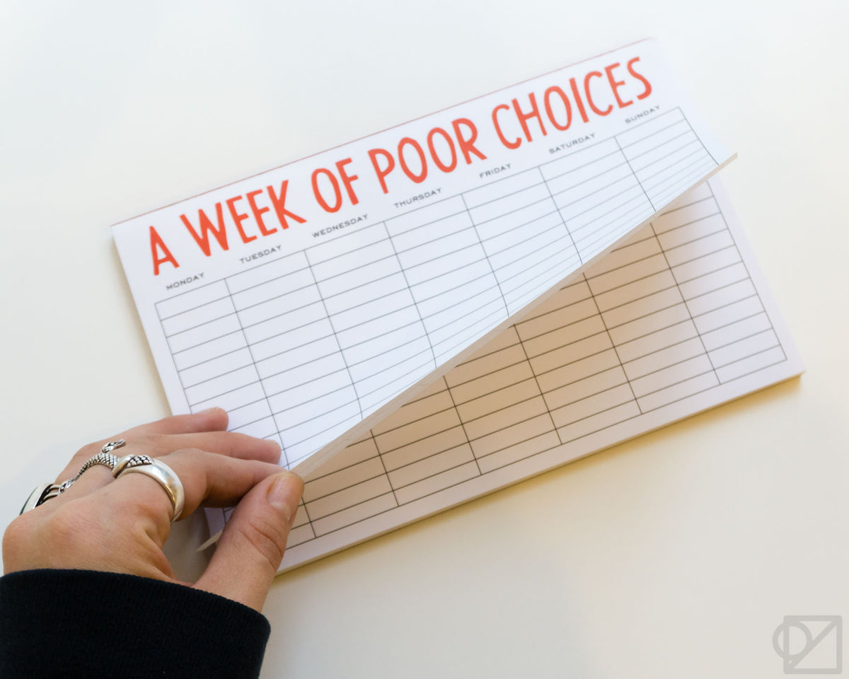 Weekly Poor Choices Scratch Pad