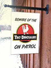 Beware of the TINY DINOSAURS Chicken Coop Sign | 9 x 12 Aluminum Sign [Waterproof]