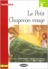 Le Petit Chaperon Rouge (Audio @)