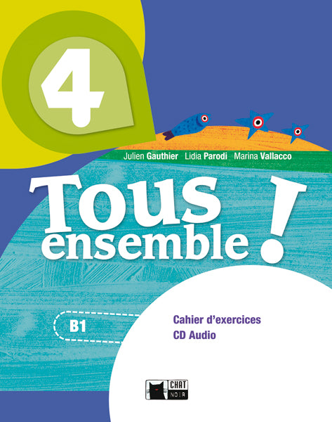 Tous Ensemble 4 Cahier D'exercises+Cd+Portfolio