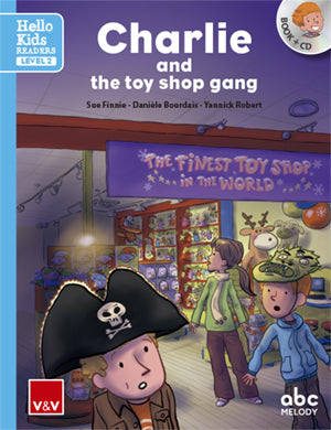Charlie And The Toy Shop Gang (Hello Kids)