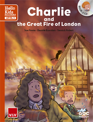 Charlie And The Great Fire Of London (Hello Kids)