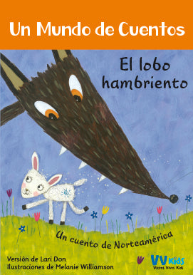 El Lobo Hambriento (Vicens Vives Kids)