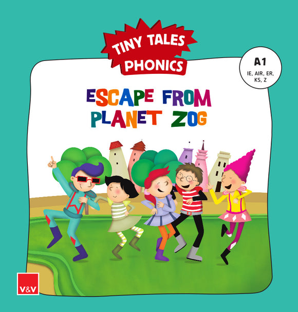 Escape From Planet Zog (Tiny Tales Phonics) A1