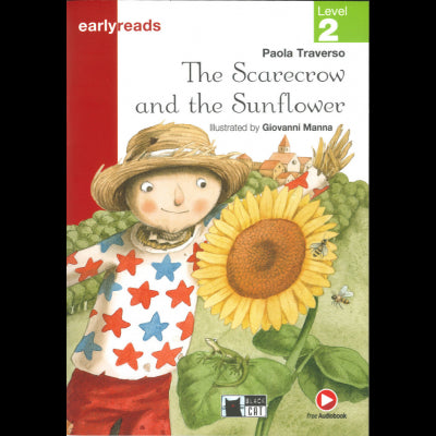 The Scarecrow And The Sunflower (Audio @) Level 2