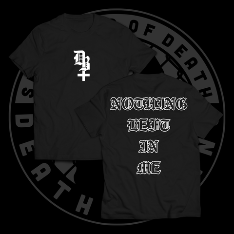 DB Nothing Left In Me Tee