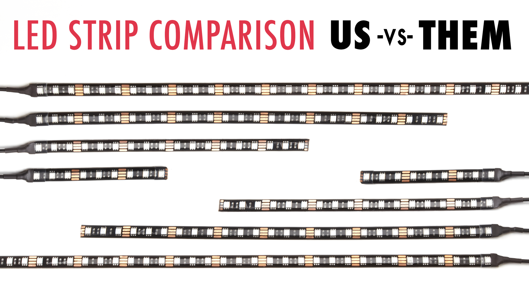 LED Strip Comparison – Us vs. Them