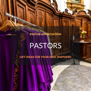 Gift Suggestions for Pastors