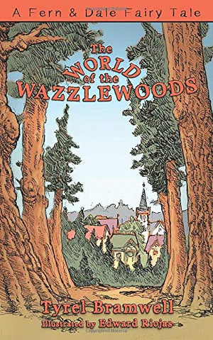 The World of the Wazzlewoods - Tyrel Bramwell