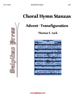 Choral Hymn Stanzas: Advent – Transfiguration