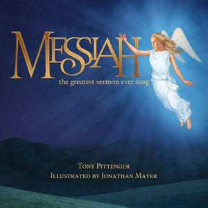 Messiah - The Greatest Sermon Ever Sung