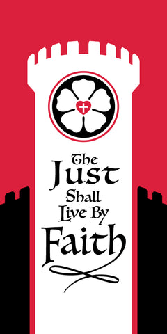Reformation Banner - The Just Shall Live By Faith