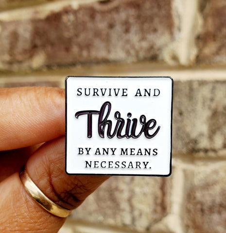 """Thrive"" Lapel Pin"
