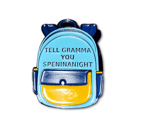 TellGrammaYouSpeninanight Lapel Pin