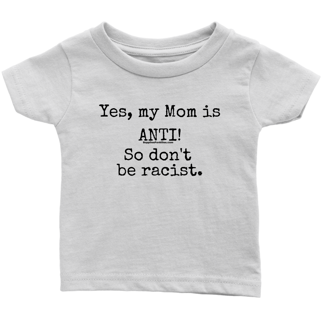 The Infant Mom Anti Tee