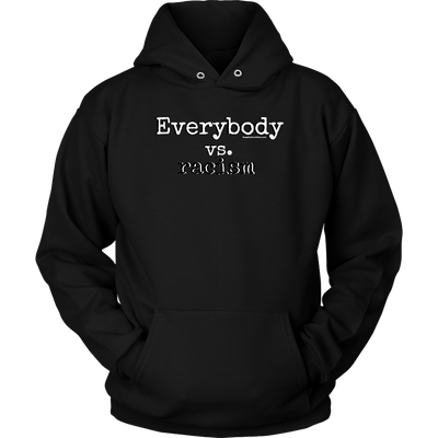 Everybody vs. Racism Black Hoodie