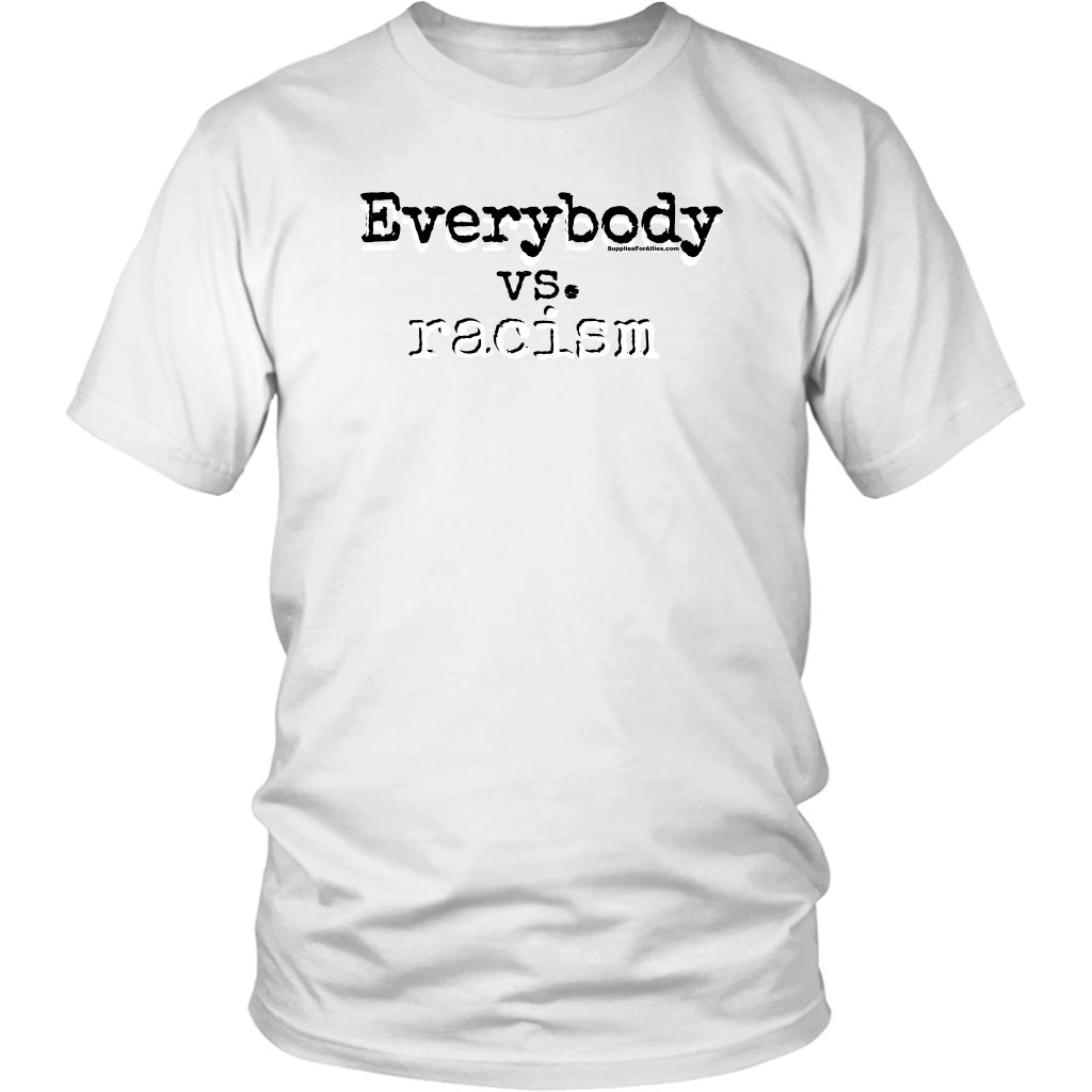 The Everybody vs. Racism T-Shirt
