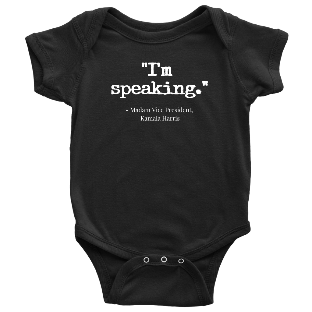 'I'm speaking' short sleeve baby tee