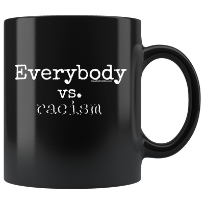 The Everybody vs. Racism cup