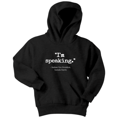'I'm speaking' Youth Hoodie