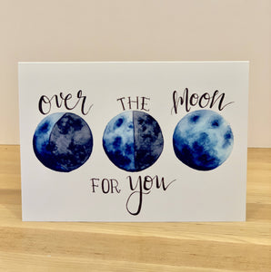 """Over The Moon For You"" Card"