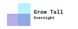 Grow Tall Overnight