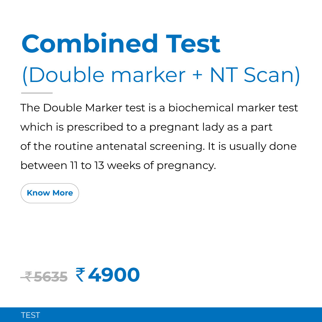 Combined Test (Double marker + NT scan)