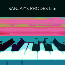Load image into Gallery viewer, Sanjay's Rhodes (Lite Version)