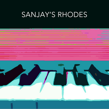 Load image into Gallery viewer, Sanjay's Rhodes (Full version)
