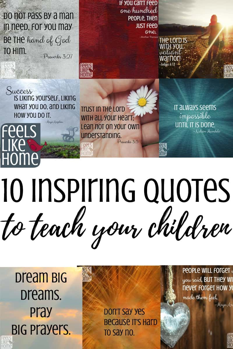 10 Inspiring Quotes to Teach Your Children